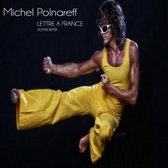 Michel Polnareff : Lettre à France (Sigmar remix)