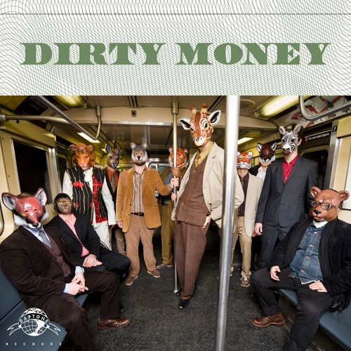 "Antibalas ""Dirty Money"" (Radio/45 EDIT)"