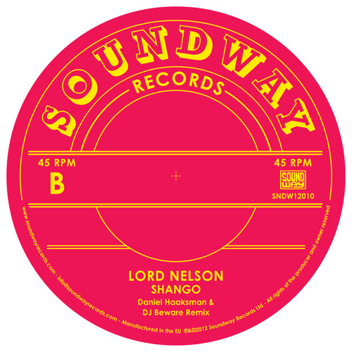Lord Nelson - Shango (Daniel Haaksman & DJ Beware Edit)