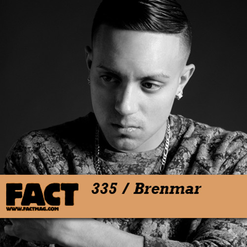 Brenmar - FACT mix 335 - (Jun '12) new!!!