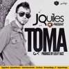 J Quiles - Toma