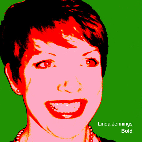 Linda Jennings - Bold (All songs written by Nick Bold)