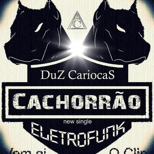 DuZ CariocaS - Cachorrão