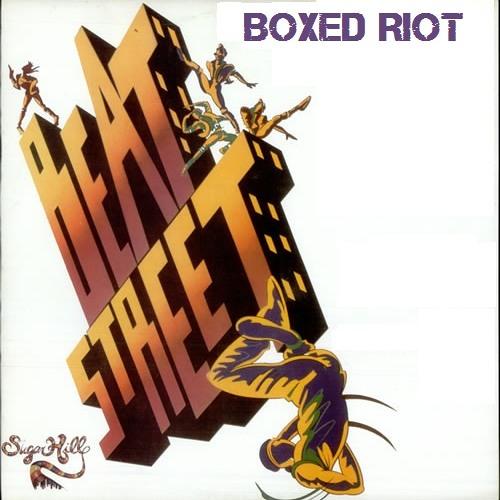 Grandmaster Flash ft. Melle Mel - Beat Street (Boxed Riot Edit)