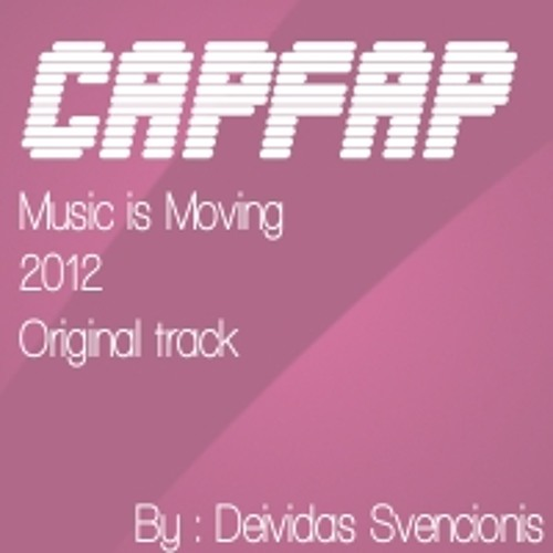 CapFap - The Music is Moving [DEMO]