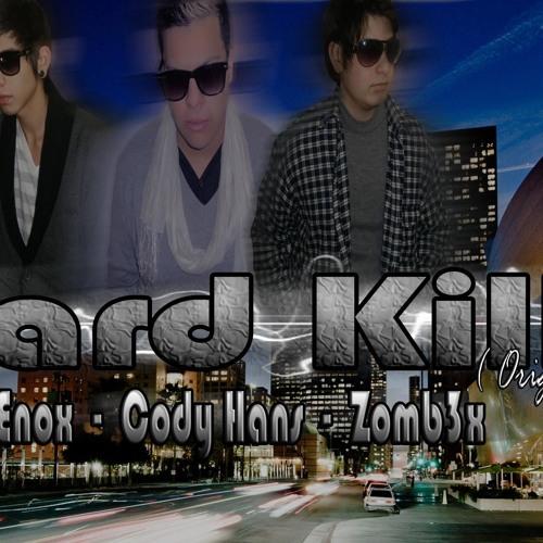 Zombr3x And Cody Hans And Enox - Hard Kill (Original Mix)