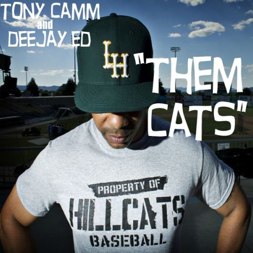 "Tony Camm & DeeJay Ed - ""Them Cats"""