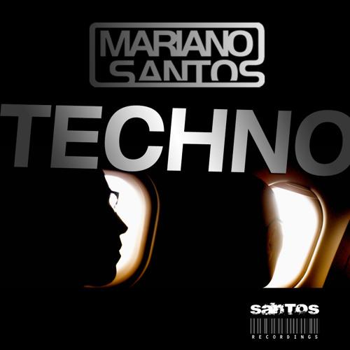 Techno (Original Mix) - Mariano Santos by Santos Recordings