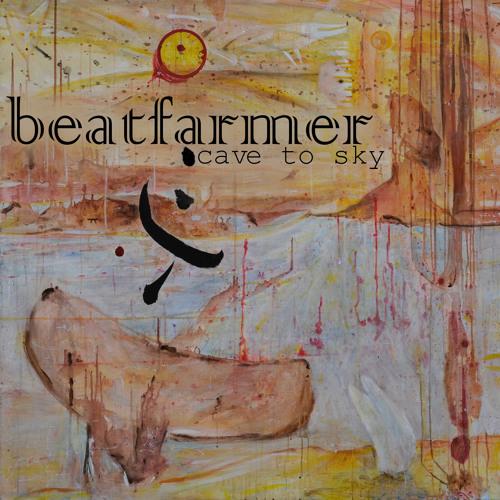 beatfarmer - Cave to Sky