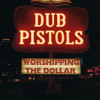 Dub Pistols - Mucky Weekend