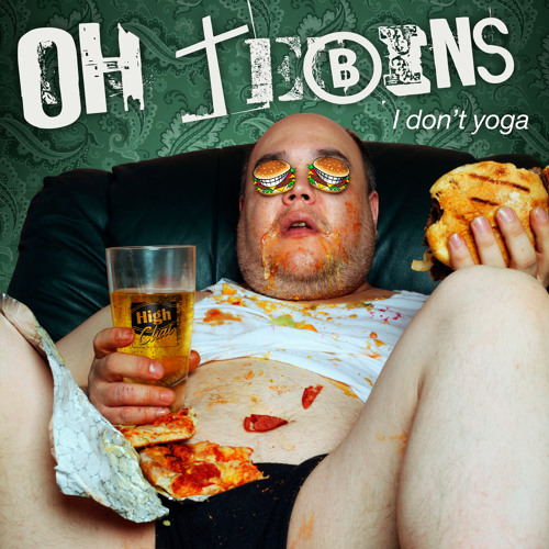Oh Tebins! - I Don't Yoga (Original Mix)