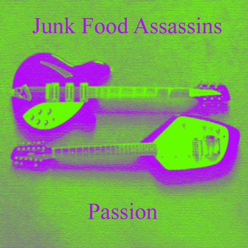 Junk Food Assassins - Passion