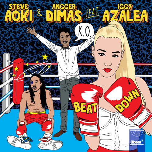 3Beat107 Steve Aoki & Angger Dimas feat. Iggy Azalea - Beat Down (Devolution Remix)