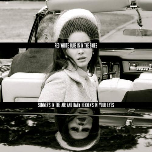 Lana Del Rey - National Anthem (Remix)