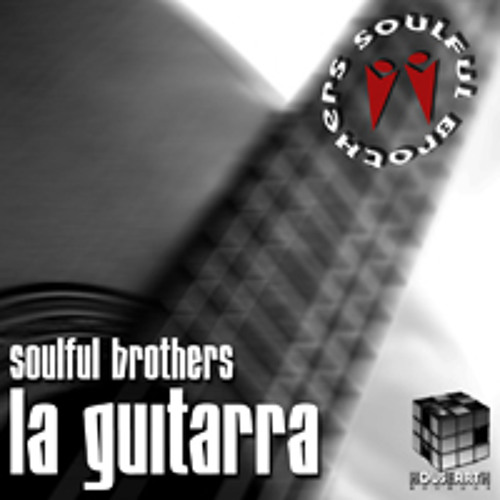Soulful Brothers - La Guitarra (Sunset Mix) / Supported by Willy Sanjuan, Christos Kedras