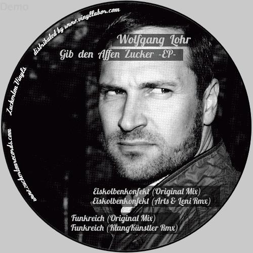 Wolfgang Lohr - Eiskolbenkonfekt (Arts & Leni Remix) CUT Zuckerton Records