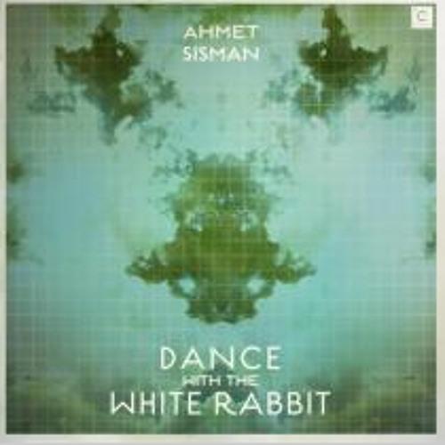 Ahmet Sisman - Dance With The White Rabbit - Audiofly remix - Culprit