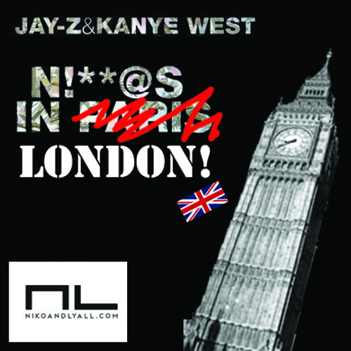 Jay-Z & Kanye West - N!%$S in London (Niko & Lyall Mix)