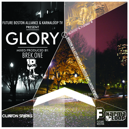 BREK.ONE - GLORY Mix [presented by Karmaloop, Hosted by Clinton Sparks]