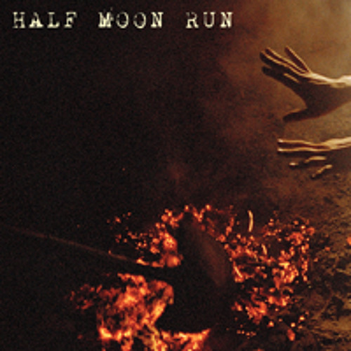 21 Gun Salute / Half Moon Run