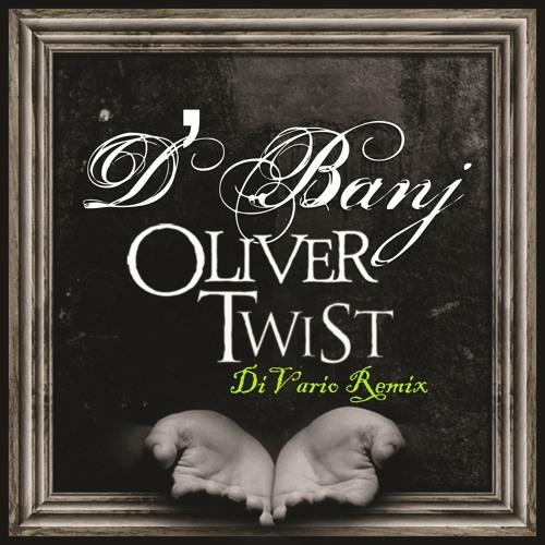 D'Banj - Oliver Twist (DiVario Remix) Free download!
