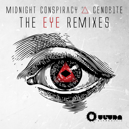 Midnight Conspiracy & Cenob1te - The Eye (Invader! Remix)