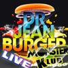 Live-Dr Jean Burger@Monster Klub