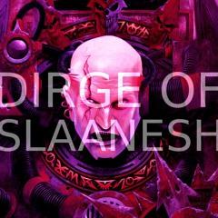Dirge of Slaanesh