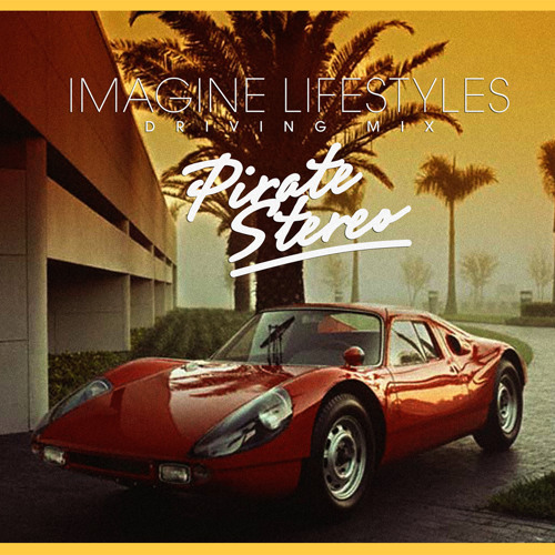 Driving Mix for Imagine Lifestyles