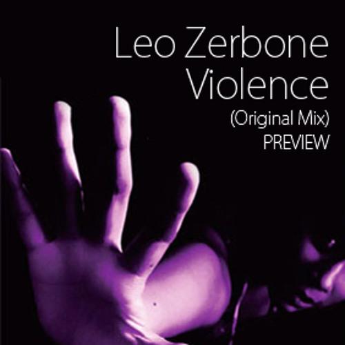 Leo Zerbone - Violence (Original Mix) PREVIEW