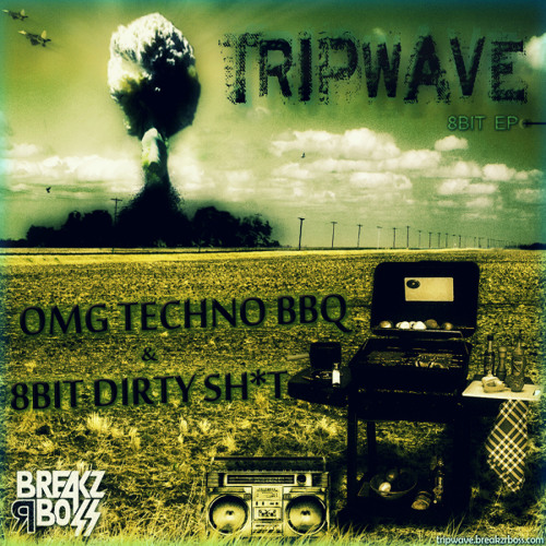Tripwave - 8Bit Dirty Sh*t (Original) - OUT NOW ON BEATPORT