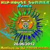 HIP-HOUSE SUMMER REMIX