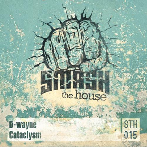 D-wayne - Cataclysm (Original Mix)