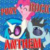 ShadyVox(Neon Lights) - Pony Rock Anthem Ft. Vinyl Scratch & Pinkie Pie (Nexaka REMIX)