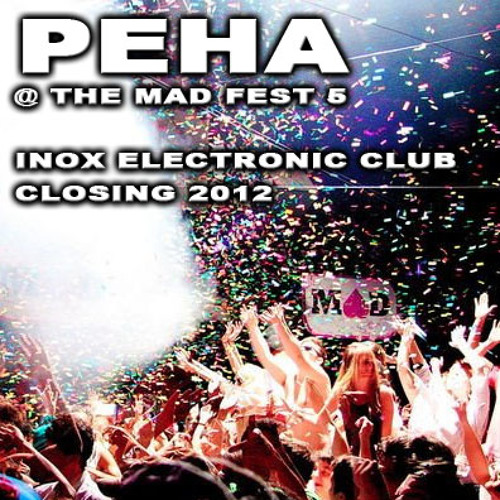 The Mad Fest 5 (Closing Inox Electronic Club, Toulouse, FR • 23.06.12) • djset