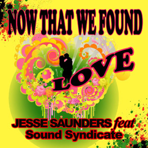 Now That We Found Love (DubStrumental) - Jesse Saunders vs. Sound Syndicate (Preview)