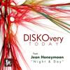 DISKOvery Today ''Night and Day'' (U.E. Transatlantic Soul Redux)