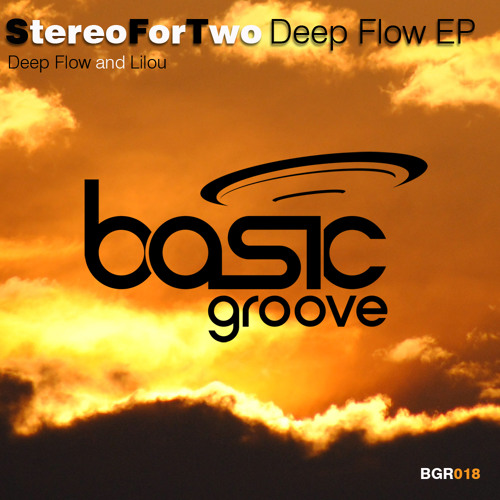 Stereo For Two - Deepflow (Original Mix) [Basic Groove]