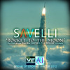 Savelli - Rocket To The Moon