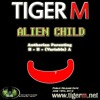 TIGER M - Alien Child