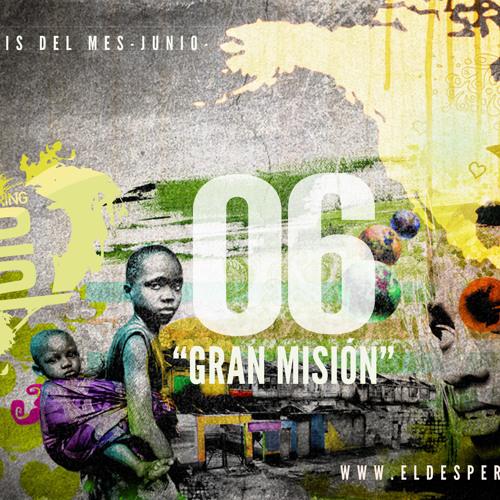 Gran Misión - feat Pablo Meneses