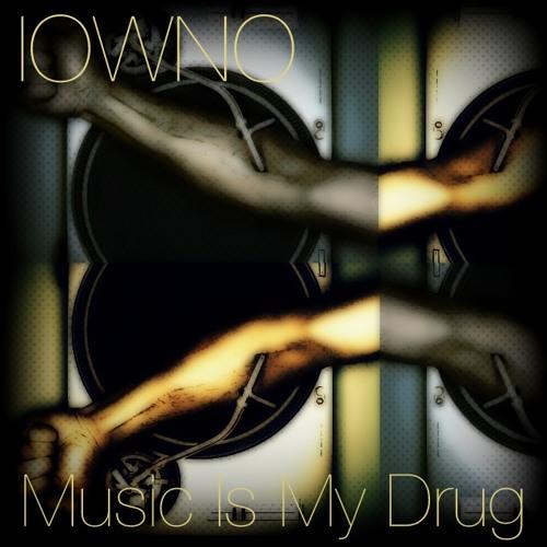 Music Is My Drug (Original Mix)