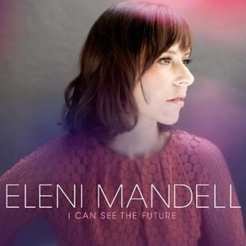 Eleni Mandell I CAN SEE THE FUTURE