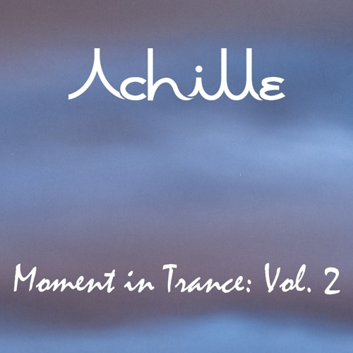 Achille - Moment in Trance vol. 2