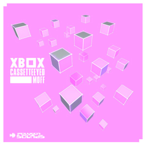 Cassetteeyed & Moff - XBox (Original)