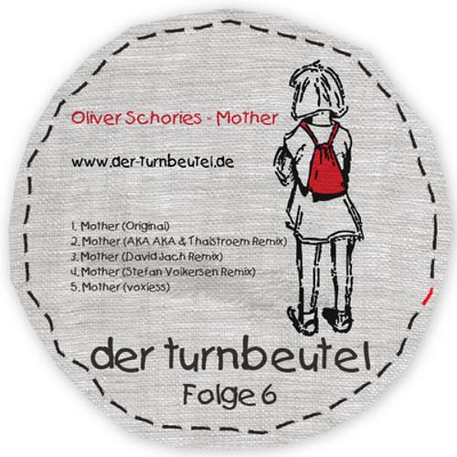 Oliver Schories - Mother (David Jach Remix)
