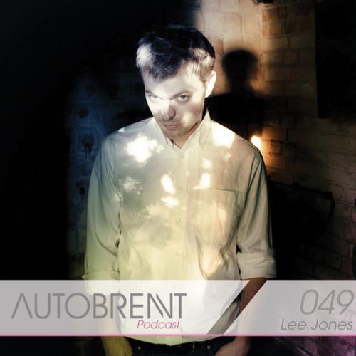 Autobrennt Podcast 049 Lee Jones
