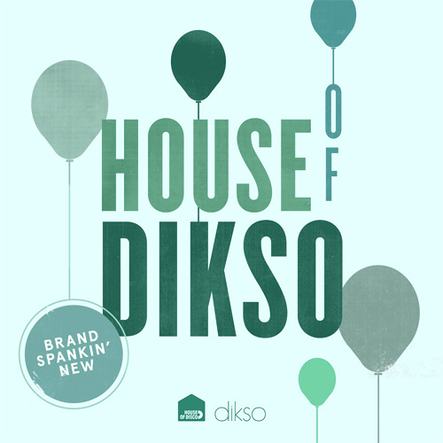 House of Dikso compilation