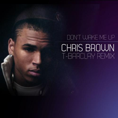 Don't wake me up (T-Barclay Remix)