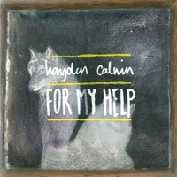 Hayden Calnin - For My Help